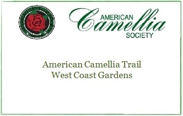 West Coast Camellia Trail Gardens