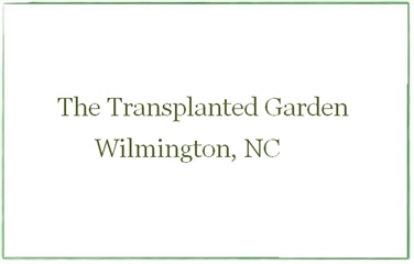 The Transplanted Garden