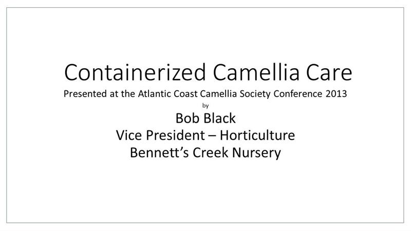 Containerized Camellia Care