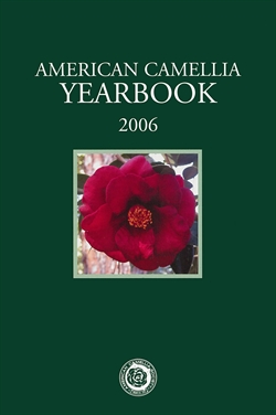2006 American Camellia Yearbook