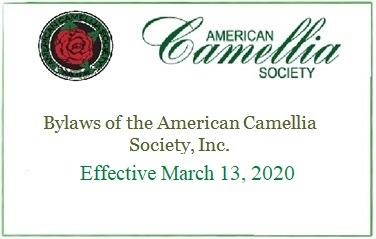 Bylaws of the American Camellia Society, Inc. - Effective March 13, 2020