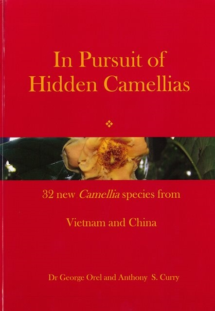 In Pursuit of Hidden Camellias: 32 New Camellia Species from Vietnam and China